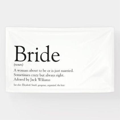 Bride Definition Bridal Shower Wedding Banner Zazzle Com In 2020 Wedding Banner Bridal Shower Bridal Shower Presents