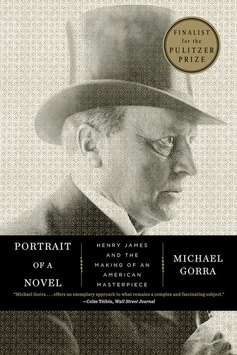 Portrait of a Novel: Henry James and the Making of an American Masterpiece (eBook)