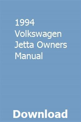 1994 Volkswagen Jetta Owners Manual Owners Manuals Commercial Mowers Manual