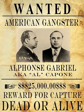 Al Capone Wanted Poster  Found here - http://www.whoodie.com/capone-gangster-hoodie-p-100.html #alcapone