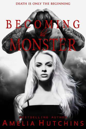 Read Download Becoming His Monster By Amelia Hutchins For Free