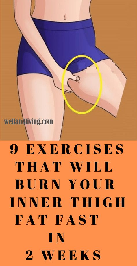 9 Exercises That Will Burn Your Inner Thigh Fat Fast In 2 Weeks - Well and Living