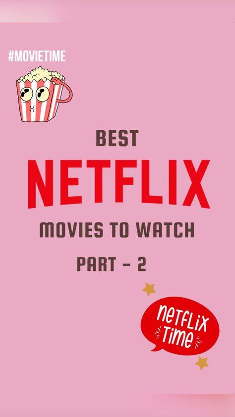 Best NETFLIX movies to watch (part-2)