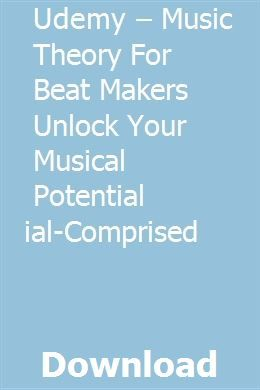 Udemy – Music Theory For Beat Makers Unlock Your Musical