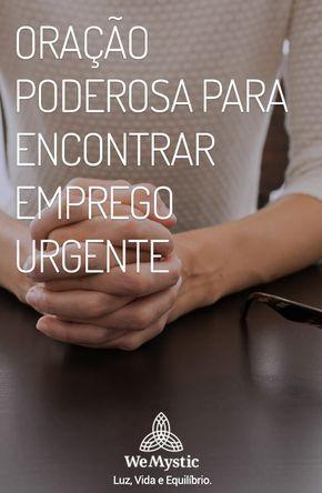Oracao Poderosa Para Encontrar Emprego Urgente Com Imagens