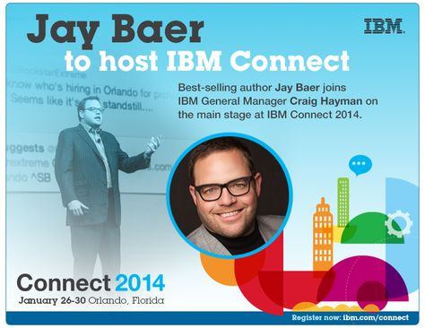 Jay Baer to host #IBMConnect  ibm.co/ibmconnect