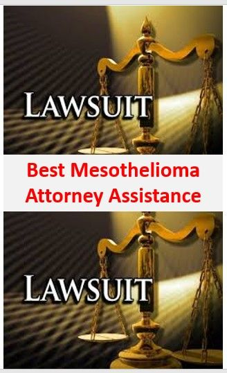 Find The Best Mesothelioma Attorney Assistance With Us Mesothelioma Cancer Attorneys