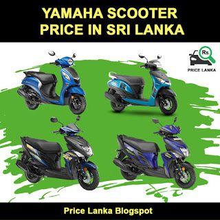 Yamaha Scooter Price In Sri Lanka 2019 Yamaha Scooter Scooter Price Yamaha