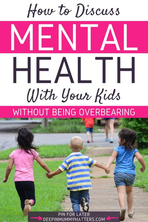 How do you talk to kids about their mental health without being overbearing? - Mummy Matters