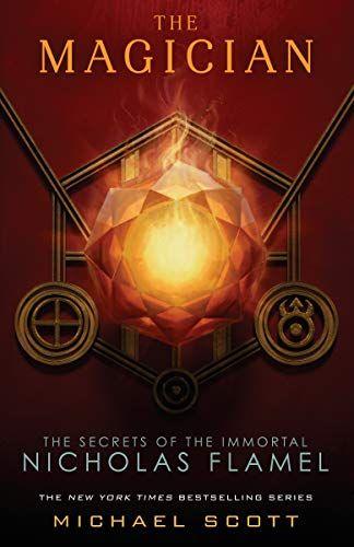 Read Book The Magician The Secrets Of The Immortal Nicholas Flamel