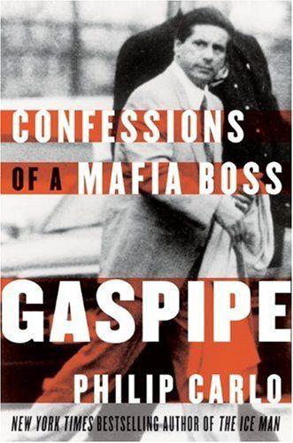 Gaspipe Confessions Of A Mafia Boss Mafia Books Epic Fails Funny