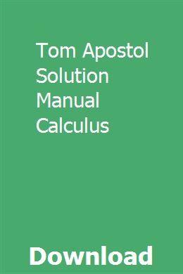 Tom Apostol Solution Manual Calculus | mehyppiebler
