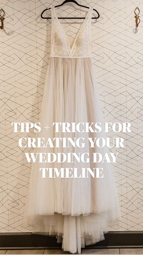 TIPS + TRICKS FOR CREATING YOUR WEDDING DAY TIMELINE