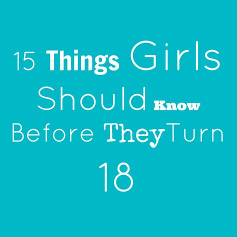 15 Things You Should Teach Your Daughters