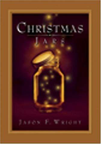 Christmas Jars Jason F Wright 9781590384817 Amazon Com Books In 2020 Christmas Jars Jar A Christmas Story