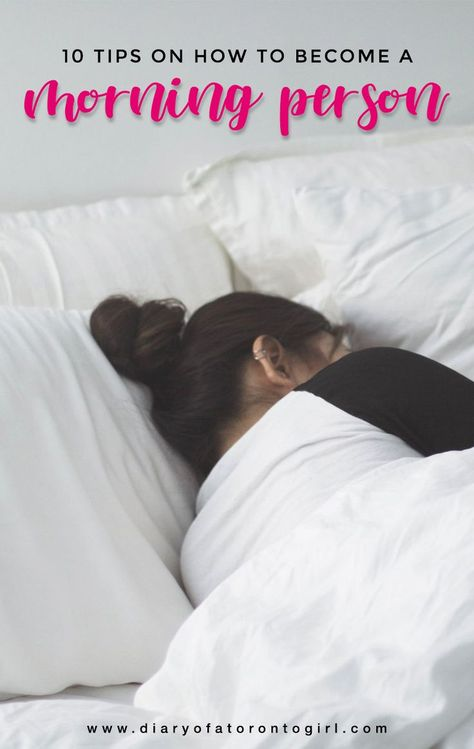 10 Tips on How to Become a Morning Person