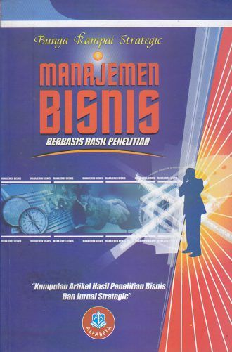 Bunga Rampai Strategic Manajemen Bisnis Berbasis Hasil Penelitian H Buchari Alma Manajemen Bisnis Buku Toko Buku