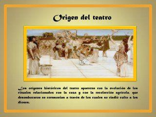 Origen Del Teatro Historia Del Teatro Teatro Evolucion