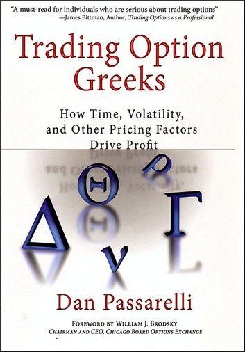 Trading Option Greeks Ebook By Dan Passarelli Option Trading