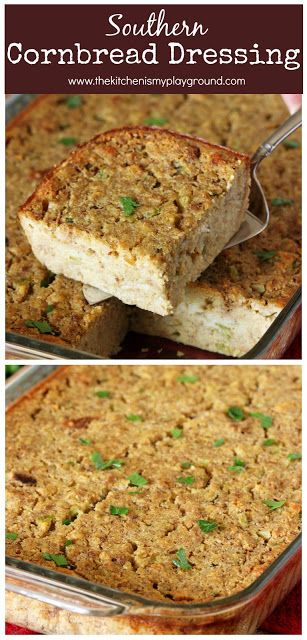 Traditional Southern Cornbread Dressing Made With Homemade Buttermilk Corn Dressing Recipes Cornbread Homemade Cornbread Dressing Cornbread Dressing Southern