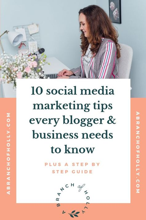 10 SUPER USEFUL SOCIAL MEDIA MARKETING TIPS EVERY BLOGGER & BUSINESS NEEDS TO KNOW