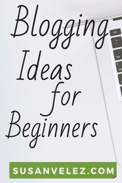 Blogging For Beginners What You Need to Know