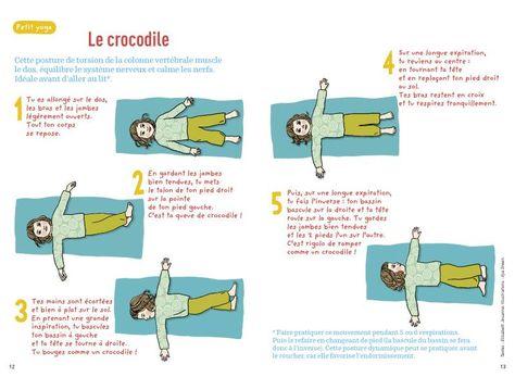 LE CROCODILE... position idéale avant d'aller au lit car elle favorise l'endormissement!