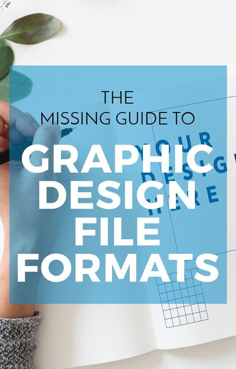 The Missing Guide to Graphic Design File Formats
