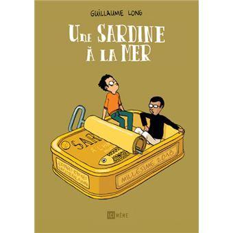 Une Sardine A La Mer Cartonne Guillaume Long Achat Livre Guillaume Long Autobiographique Sardines