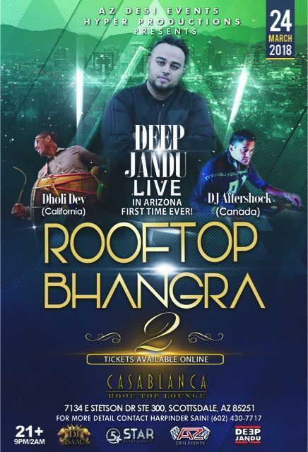 Http Events Jhalak Com Event Description Aspx Id 4624 Rooftop Bhangra 2 With Deep Jandu Live In Arizona Ven With Images Bhangra Living In Arizona Rooftop Lounge