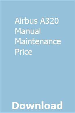 Airbus A320 Manual Maintenance Price | uncoxiper