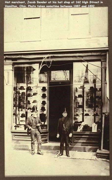 Jacob Bender At His Hat Shop On High Street In Hamilton Ohio Between 1887 1892 Buckeye Ohio Back In Time