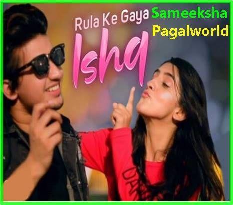 Rula Ke Gaya Ishq Sameeksha Mp3 Song Download Mp3 Song Songs