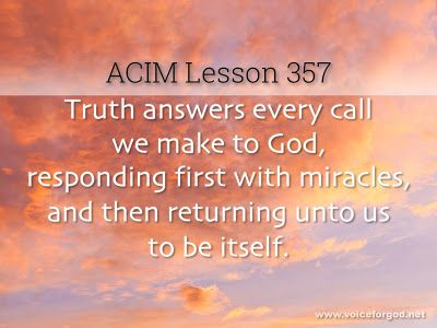 Acim Workbook Lesson 357 Lesson Workbook Course In Miracles