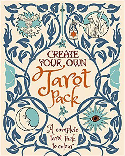 Create Your Own Tarot Pack Colouring Books Amazon Co Uk Alice Ekrek 9781784286293 Books Tarot Decks Tarot Book Tarot