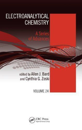 Electroanalytical Chemistry A Series Of Advances Volume 24 By Bard 35 68 377 Pages Publisher Crc Press 1 Edition May 14 2 Chemistry Bard Kindle Store