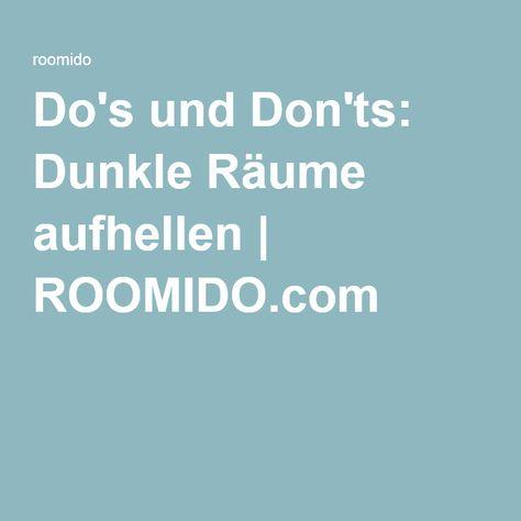 Do's und Don'ts: Dunkle Räume aufhellen | ROOMIDO.com