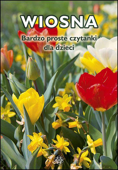 Wiosna Bardzo Proste Czytanki Dla Dzieci Plants
