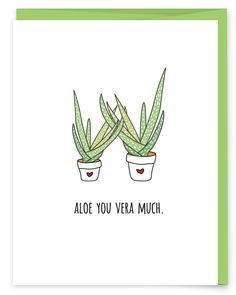 Aloe You Vera Much Greeting Card - part of a succulent pun collection from Print Farm Paper Co.