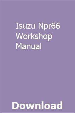 Isuzu Npr66 Workshop Manual Workshop Jaguar X300 Manual