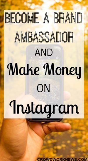 Become A Brand Ambassador and Make Money on Instagram