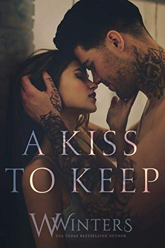 A Kiss To Keep By Willow Winters Https Www Amazon Com Dp