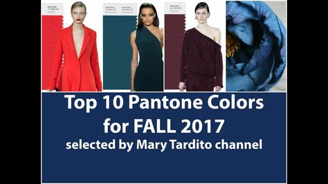 Fall/Winter 2017-2018 Color Trends - Top 10 Pantone Colors