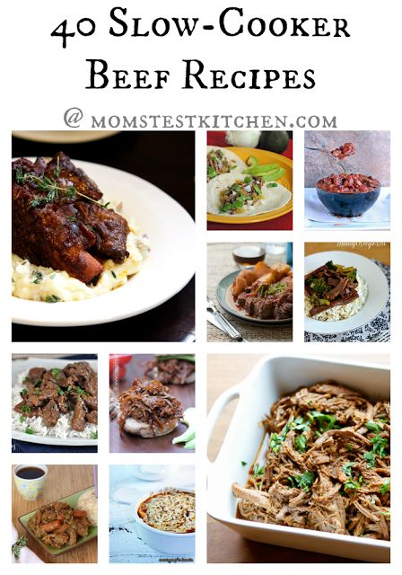 Mom's Test Kitchen: 40 Slow-Cooker Beef Recipes @Tiffany Pena