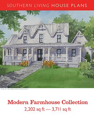 Modern Farmhouse Collection Pdf Southern Living House Plans Southern House Plans Best House Plans