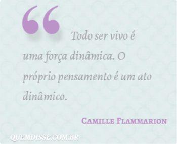 Frase De Camille Flammarion Frases Palavras E Viver Sozinho