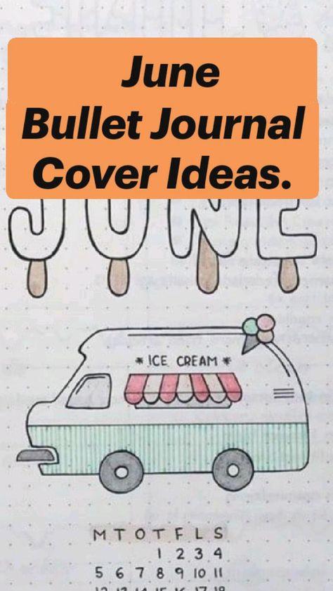 June Bullet Journal Cover/Theme  Ideas