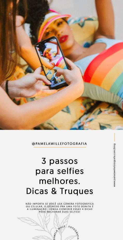 3 passos para tirar selfies melhores // dicas de iluminação e truques – Pamela Wille Fotografia #fotografia #selfie #iluminação #blog