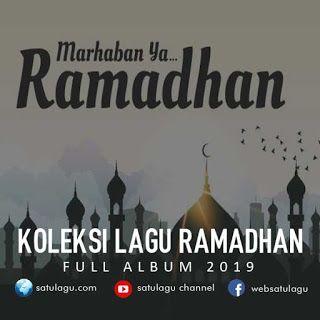 Kumpulan Lagu Ramadhan Mp3 Terbaru Dan Terpopuler Full Rar Lagu