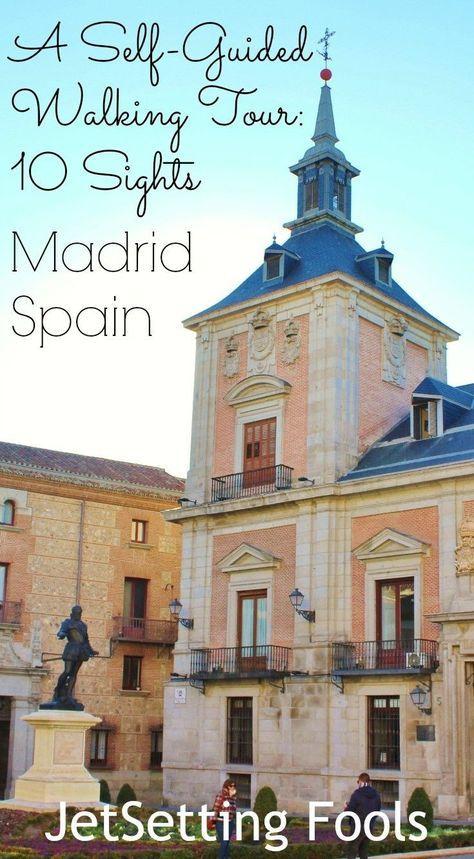 Walking Tour Madrid Self Guided Walk To 10 Sights Of Madrid Jetsetting Fools Madrid Travel Spain Travel Walking Tour